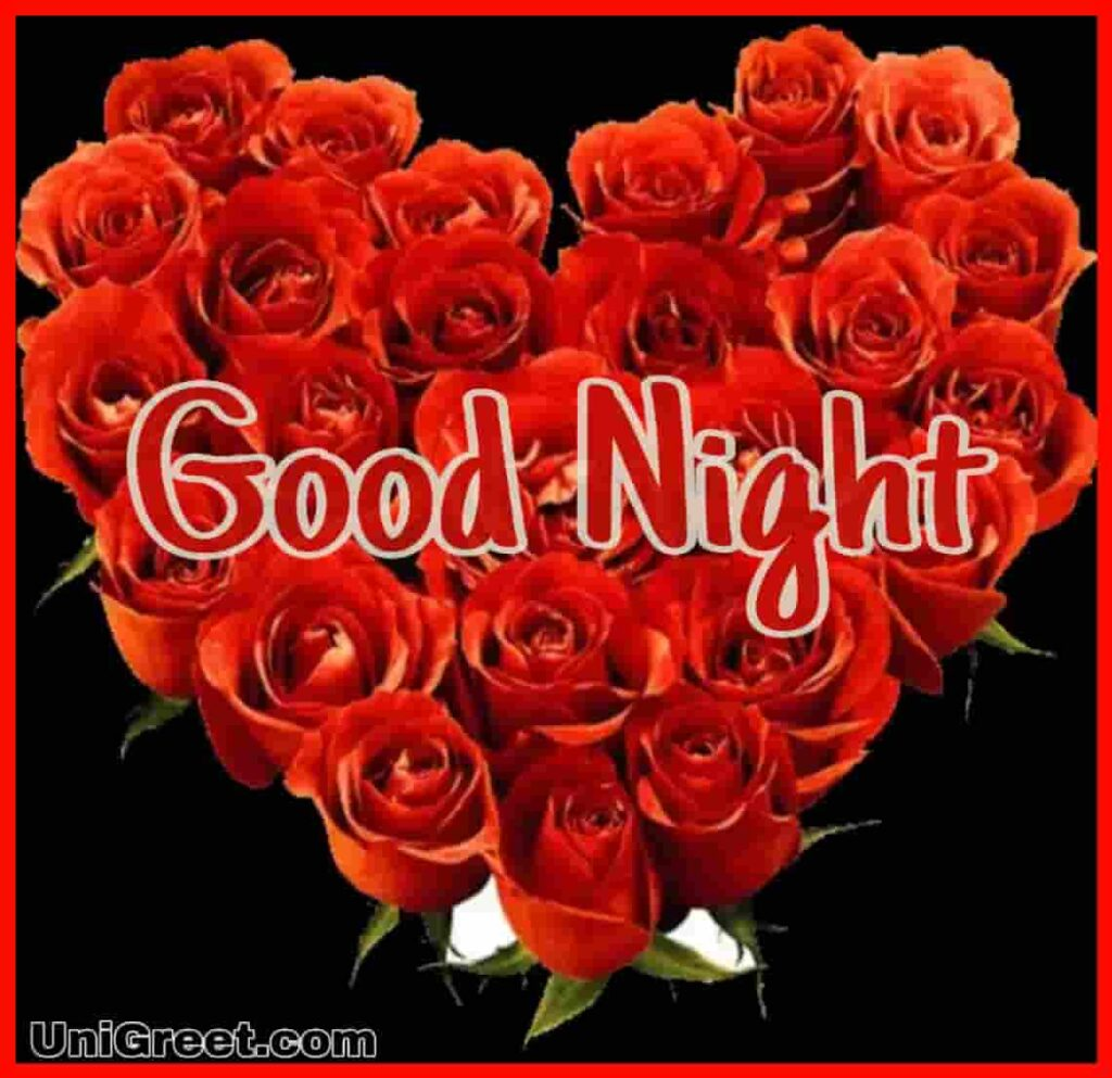 Good night heart roses