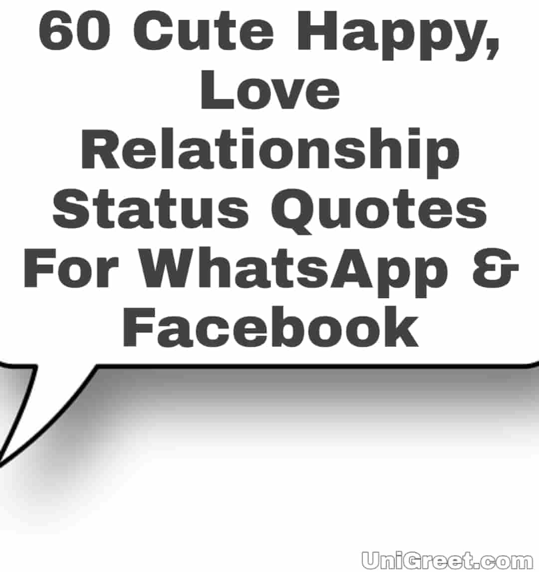 60 Cute Happy, Love Relationship Status Quotes For WhatsApp & Facebook