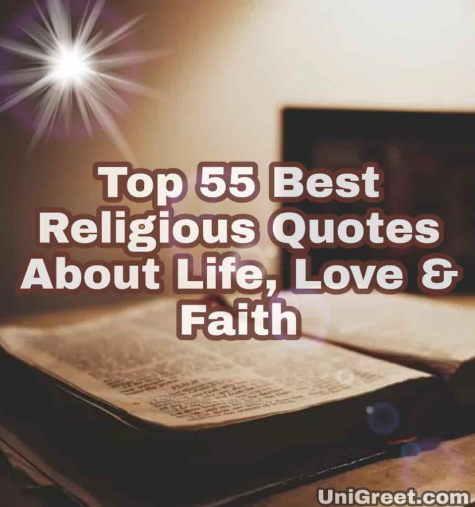 Top 55 Best Religious Quotes About Life, Love & Faith In God With Images
