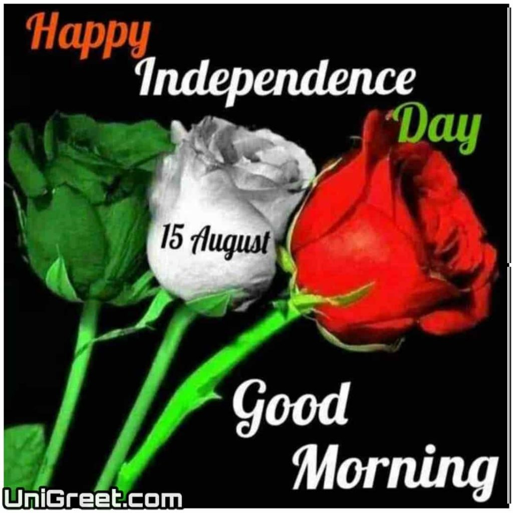 Happy independence day good morning image