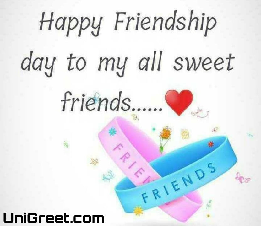 Happy friendship day to all my sweet friends